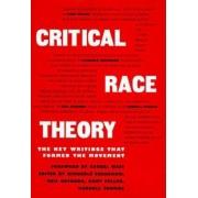 Critical Race Theory by Kimberle Crenshaw