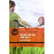 Falling for the Lone Wolf by Crystal Green
