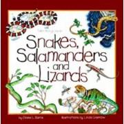 Snakes, Salamanders & Lizards by Diane Burns