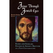 Jesus through Jewish Eyes by Bruteau