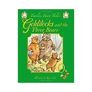 Timeless Fairy Tales - Goldilocks and the Three Bears