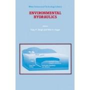 Environmental Hydraulics by Vijay P. Singh