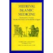 Medieval Islamic Medicine by Michael W. Dols