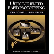 Object-oriented Rapid Prototyping by John L. Connell