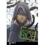 Maximum Ride: Manga Volume 8: 8 by James Patterson