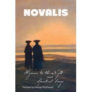 Hymns to the Night and Spiritual Songs by Novalis