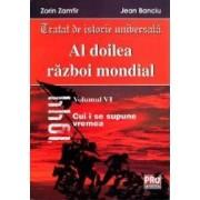 Al Doilea Razboi Mondial Vol. VI - Zorin Zamfir Jean Banciu