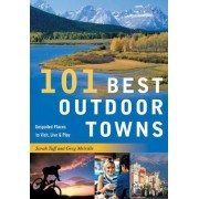 101 Best Outdoor Towns by Sarah Tuff
