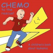 Chemo to the Rescue by Mary Brent