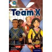 Project x Origins: Dark Blue Book Band, Oxford Level 15: Top Secret: Team X by Tony Bradman