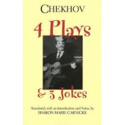Four Plays and Three Jokes by Anton Chekhov