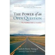 The Power Of An Open Question by Elizabeth Mattis-Namgyel