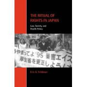The Ritual of Rights in Japan by Eric A. Feldman