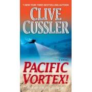 Pacific Vortex! by Clive Cussler