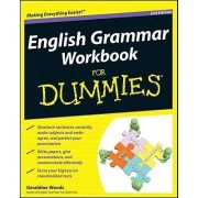 English Grammar Workbook for Dummies, 2nd Edition by Geraldine Woods