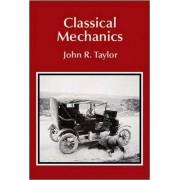 Classical Mechanics by John R. Taylor
