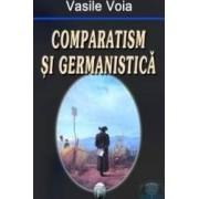 Comparatism si germanistica - Vasile Voia
