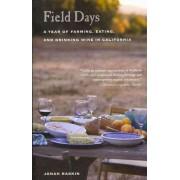 Field Days by Jonah Raskin
