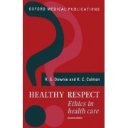 Healthy Respect by R. S. Downie