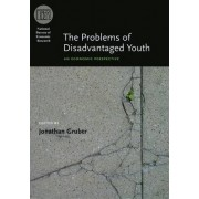 The Problems of Disadvantaged Youth by Jonathan Gruber