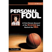Personal Foul by Tim Donaghy