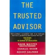 The Trusted Advisor by Maister