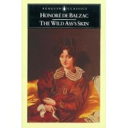 The Wild Ass's Skin by Honore de Balzac