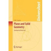 Plane and Solid Geometry by J.M. Aarts