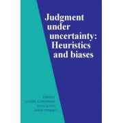 Judgment under Uncertainty by Daniel Kahneman