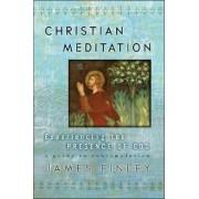 Christian Meditation by James Finley