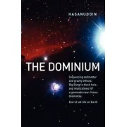 The Dominium Sequencing Antimatter and Gravity Effect by Hasanuddin And And