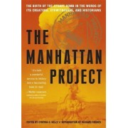 The Manhattan Project by Cynthia C. Kelly