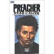 Preacher Dead or Alive by Glenn Fabry