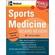 Sports Medicine Board Review by Mary E. Cataletto