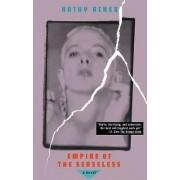 Empire of the Senseless by Kathy Acker