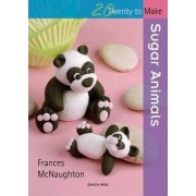 Sugar Animals by Frances McNaughton