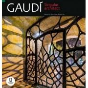 Gaudi Singular Architect by Pere Vivas