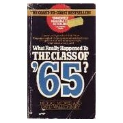 What really happened to the class of '65 ? - David Medved - Livre