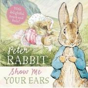 Peter Rabbit Show Me Your Ears by Beatrix Potter