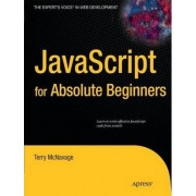 JavaScript for Absolute Beginners by Terry McNavage