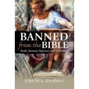 Banned From The Bible by Joseph B. Lumpkin