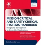 Mission-Critical and Safety-Critical Systems Handbook by Kim Fowler