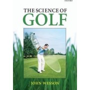 The Science of Golf by John Wesson