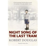 Night song of the last tram by Robert Douglas