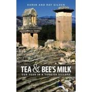 Tea & Bee's Milk by Karen Gilden