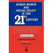 Human Rights and Social Policy in the 21st Century by Joseph M. Wronka