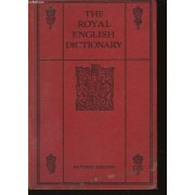The Royal English Dictionnary, And Word Treasury