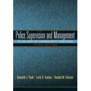 Police Supervision and Management by Kenneth J. Peak