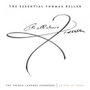 The Essential Thomas Keller: WITH The French Laundry Cookbook AND Ad Hoc at Home by Thomas Keller