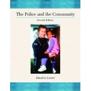 The Police and the Community by David L. Carter
